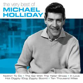 The Magic Of Michael Holliday 1997 Michael Holliday