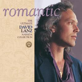 Romantic: Ultimate Collection 2002 David Lanz