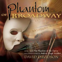 Phantom Of Broadway 2007 David Davidson