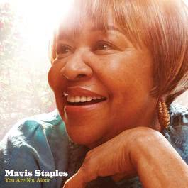 You Are Not Alone 2013 Mavis Staples