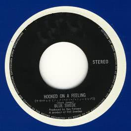 Hooked on a Feeling - Remixes 2011 Blue Swede