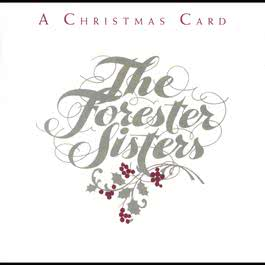 The First Noel (Album Version) 1992 The Forester Sisters