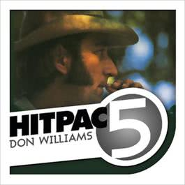 Don Williams Hit Pac - 5 Series 2009 Don Williams