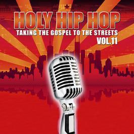 Holy Hip Hop Vol. 11 2011 Various Artists
