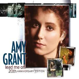 Lead Me On 20Th Anniversary Edition 2008 Amy Grant