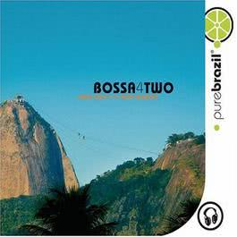 Pure Brazil II - Bossa 4 Two 2008 Various Artists