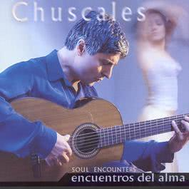 Encuentros Del Alma (Soul Encounters) 1999 Chuscales
