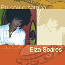 Eu Sou O Samba 2004 Elza Soares