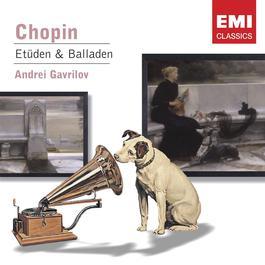 Chopin: Etudes; Ballades Nos. 1 & 2 1997 Andrei Gavrilov