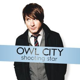 Shooting Star 2012 Owl City