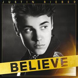 Believe 2012 Justin Bieber