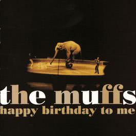 "The Best Time Around (+ Hidden Track ""Untitled"") 1997 The Muffs"