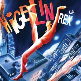 higelin le rex 2003 Jacques Higelin