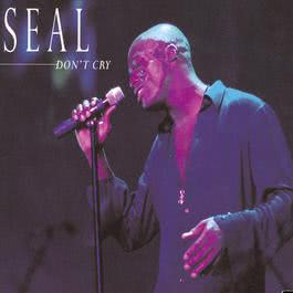 Don't Cry (U.S. Single 43667) 2013 Seal