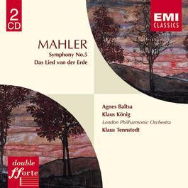Mahler : Symphony 5/Das Lied von der Erde 2001 Klaus Tennstedt