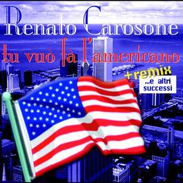 Tu Vuò Fa L'americano...e Altri Successi 2004 Renato Carosone