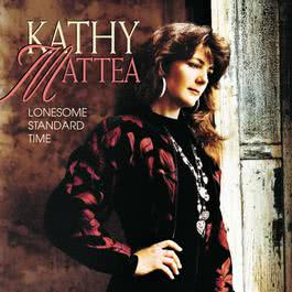 Lonesome Standard Time 2012 Kathy Mattea