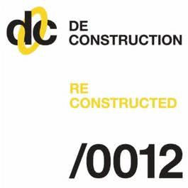 Deconstruction Reconstructed 012 2011 Various Artists