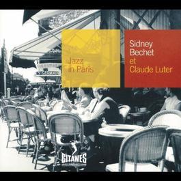 Jazz In Paris - Sidney Bechet Et Claude Luter 2001 Sidney Bechet