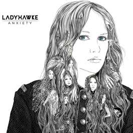 Anxiety 2012 Ladyhawke