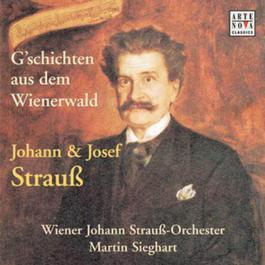 Johann StrauB: G'schichten aus dem Wienerwald 2001 Martin Sieghart