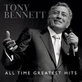 All Time Greatest Hits 2011 Tony Bennett