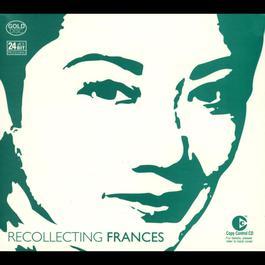 Recollecting Frances 2003 Frances Yip (叶丽仪)