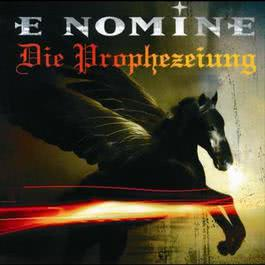 Die Prophezeiung 2003 E Nomine
