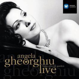 Angela Gheorghiu Live at the Royal Opera House Covent Garden 2002 Angela Gheorghiu