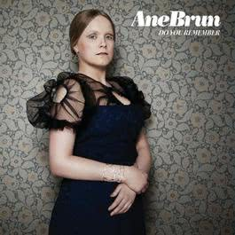 Do You Remember 2011 Ane Brun