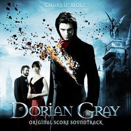 Dorian Gray - Film Soundtrack 2012 Charlie Mole