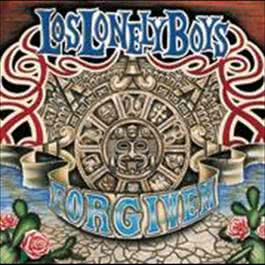 Forgiven 2008 Los Lonely Boys