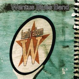 Family Album 2011 Wentus Blues Band