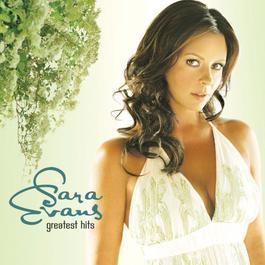 Greatest Hits 2007 Sara Evans