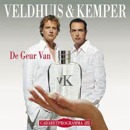 De Geur Van ... 2006 Veldhuis & Kemper