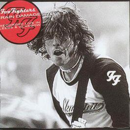 Brain Damage (Bootleg) 2001 Foo Fighters