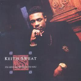 Love To Love You 1990 Keith Sweat