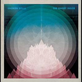 The Ghost Inside (Digital 45) 2010 Broken Bells