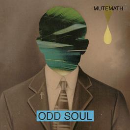 Odd Soul 2011 Mutemath
