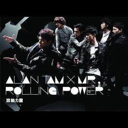 Rolling Power 2010 Alan Tam (谭咏麟); Mr.