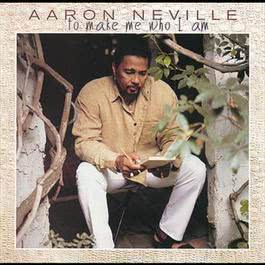 ...To Make Me Who I Am 1997 Aaron Neville