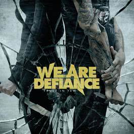 Trust In Few 2011 We Are Defiance