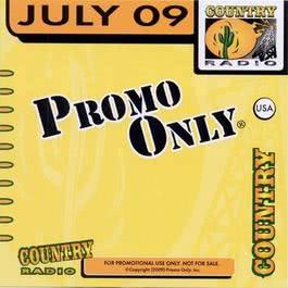 Promo Only Country Radio July 2009 2009 Promo Only