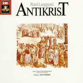 """Rued Langgaard: Antikrist & Symfoni nr. 6, """"Det Himmelrivende"""" 2006 Sjaellands Symfoniorkester"""