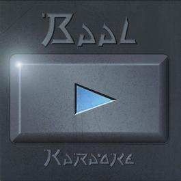 Karaoke 2005 Baal