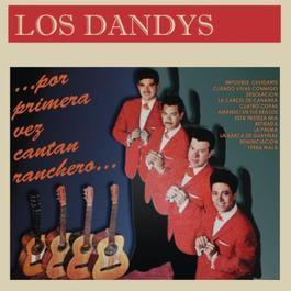 Por Primera Vez Cantan Ranchero ...Los Dandys 2011 Los Dandys