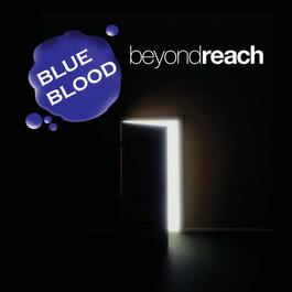 Beyond Reach 2010 Blue Blood