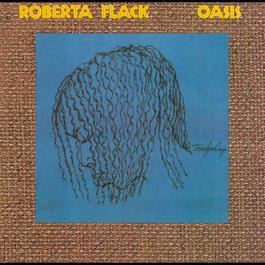 Oasis 2006 Roberta Flack