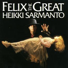 Felix The Great 2006 Heikki Sarmanto