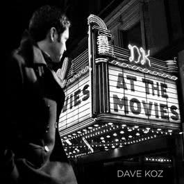 At The Movies 2007 Dave Koz